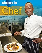 Chef (What We Do) by James Nixon
