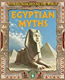 Elgin, Kathy: Egyptian Myths. (Stories from Around the World)