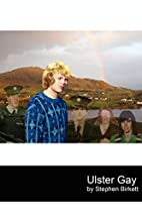 Ulster Gay by Stephen Birkett