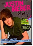 Clark, Lisa: The Justin Bieber Story: Bieber Fever!