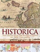 Historica: Der grosse Atlas der…