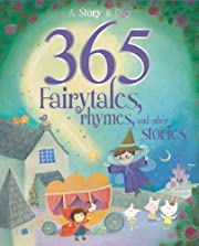 365 Fairytales, Rhymes, and Other Stories…