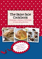 The Bake Sale Cookbook (Gift Tag Cookbook)…