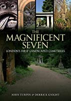The Magnificent Seven: London's First…