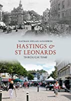 Hastings & St Leonards Through Time by…