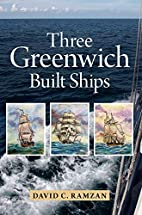 Three Greenwich Built Ships by David Ramzan