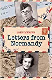 Mercer, John: LETTERS FROM NORMANDY