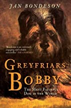 Greyfriars Bobby by Jan Bondeson