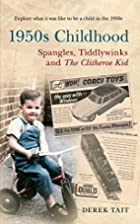 1950s Childhood by Derek Tait