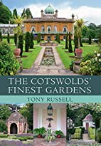 The Cotswold's Finest Gardens by Tony…