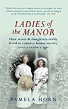 Ladies of the Manor: How Wives & Daughters…