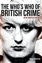 The who's who of British crime : in the…