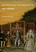 An Illustrated Introduction to The Tudors*…