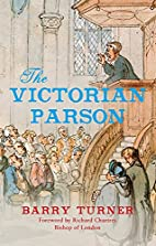 The Victorian Parson by Barry Turner