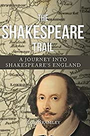 The Shakespeare Trail: A Journey into…