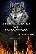 The Wolves of Solomon (Wolves of Solomon…