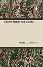 Eastern stories and legends by Marie L.…
