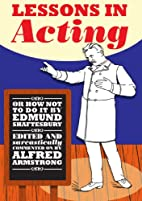 Lessons in Acting by Alfred Armstrong