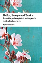Haiku, Senryu And Tanka: From The…