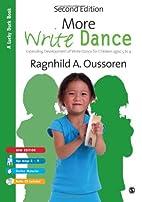 More Write Dance: Extending Development of…