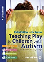 Teaching Play to Children with Autism:…