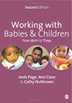 Working with Babies and Children: From Birth…