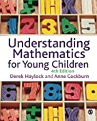 Understanding Mathematics for Young…