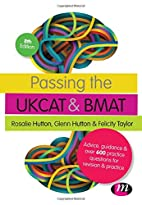 Passing the UKCAT and BMAT: Advice, Guidance…