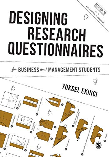designing-research-questionnaires-for-business-and-management-students-mastering-business-research-methods