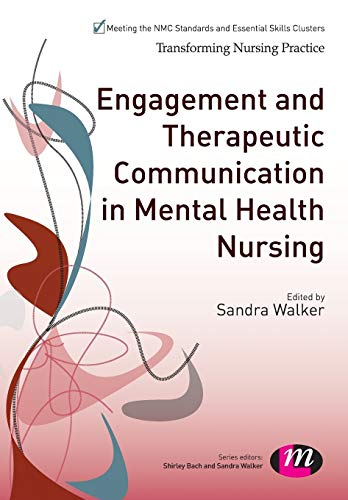 engagement-and-therapeutic-communication-in-mental-health-nursing-transforming-nursing-practice-series