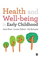 Health and Well-being in Early Childhood by…