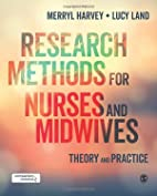 Research Methods for Nurses and Midwives:…