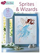 I Love Cross Stitch Wizards & Sprites: 12…
