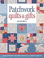 Patchwork Quilts & Gifts: 20 Inspirational…