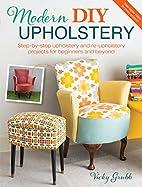 Modern DIY Upholstery: Step-by-Step…