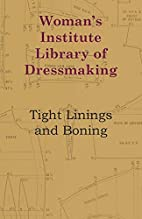 Woman's Institute Library Of Dressmaking -…