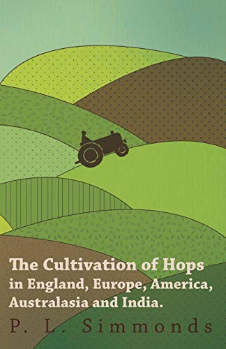 the-cultivation-of-hops-in-england-europe-america-australasia-and-india