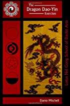 The Dragon Dao-Yin Exercises by Damo…