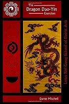 The Dragon Dao-Yin Exercises by Damo…