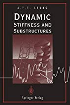 Dynamic Stiffness and Substructures by…