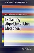 Explaining Algorithms Using Metaphors…