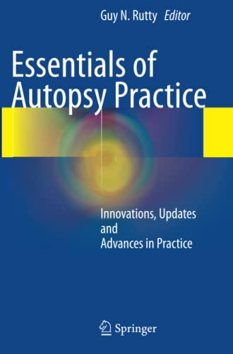 essentials-of-autopsy-practice-innovations-updates-and-advances-in-practice
