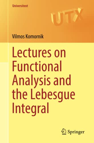 lectures-on-functional-analysis-and-the-lebesgue-integral