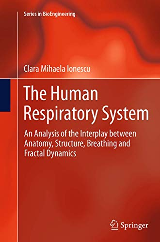 the-human-respiratory-system-an-analysis-of-the-interplay-between-anatomy-structure-breathing-and-fractal-dynamics-series-in-bioengineering