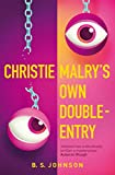 B. S. Johnson: Christie Malry's Own Double-Entry