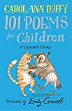 Duffy, Carol Ann: 101 Poems for Children: A Laureate's Choice