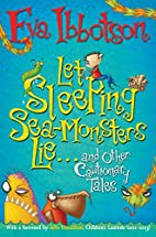 Let Sleeping Sea-Monsters Lie and Other…