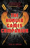 Gresh, Lois H.: Unofficial Hunger Games Companion