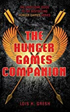The Unofficial Hunger Games Companion by…