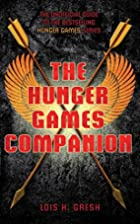 Unofficial Hunger Games Companion by Lois H.…